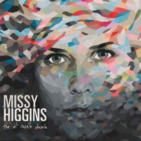 Missy Higgins &#8211; The Ol&#8217; Razzle Dazzle