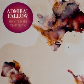 Admiral Fallow – Tree Bursts in Snow