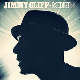 Jimmy Cliff – Rebirth