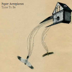 Paper Aeroplanes – Time To Be EP