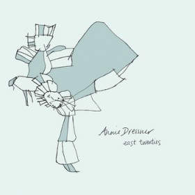 Annie Dressner – East Twenties EP
