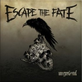 Escape The Fate &#8211; Ungrateful