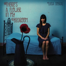 Lusa Sobral &#8211; There&#8217;s A Flower In My Bedroom