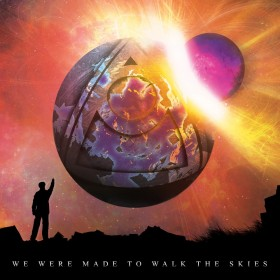 Inherit The Stars – We Were Made To Walk The Skies