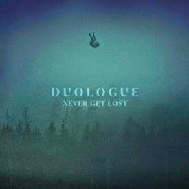 Duologue-NeverGetLost