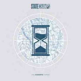 State Champs – The Acoustic Things